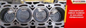 Karbon yang Menumpuk Menyebabkan Kinerja Mesin Drop dan Membutuhkan Lebih Banyak Bahan Bakar Bensin